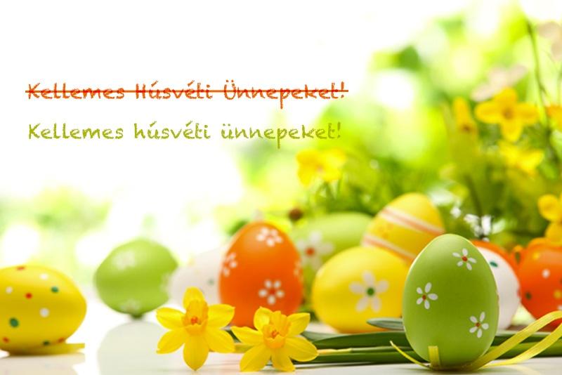 Hogyan kívánjunk kellemes húsvéti ünnepeket? – a húsvét helyesírása
